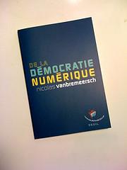 De la démocratie numérique - Nicolas Vanbremeersch
